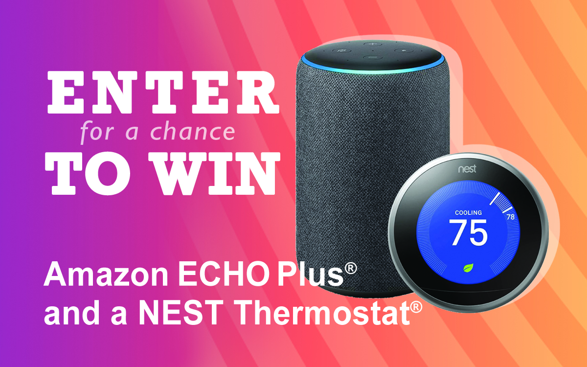 Enter for a chance to win, Amazon Echo Plus and a Nest Thermostat